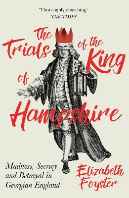 Trials of the King of Hampshire by Elizabeth Foyster
