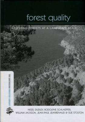 Forest Quality by Nigel Dudley