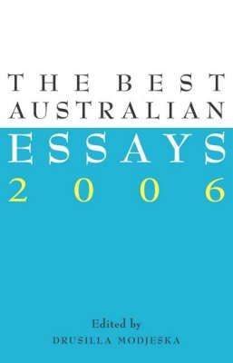 Best Australian Essays by Drusilla Modjeska