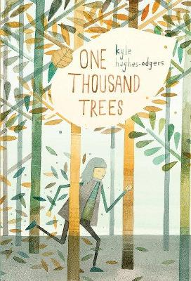 One Thousand Trees by Kyle Hughes-Odgers