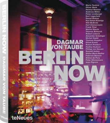 Berlin Now by Dagmar Taube