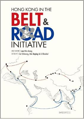 Hong Kong in the Belt and Road Initiative book