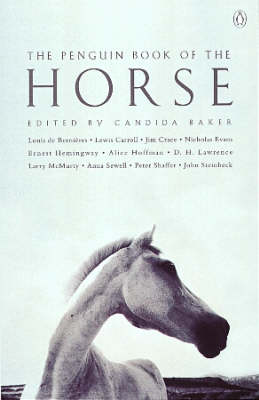 The Penguin Book of the Horse by Candida Baker