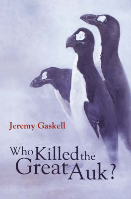 Who Killed the Great Auk? book