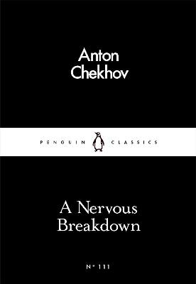 A Nervous Breakdown by Anton Chekhov