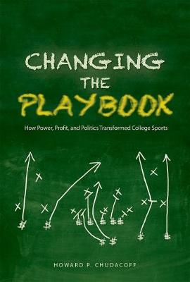 Changing the Playbook by Howard P. Chudacoff
