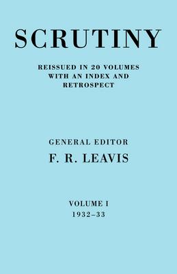 Scrutiny: A Quarterly Review Vol 1 1932-33 book