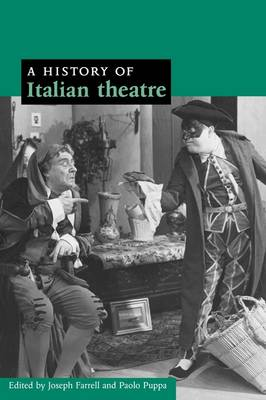 A History of Italian Theatre by Joseph Farrell