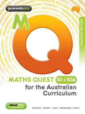 Maths Quest 10 + 10a for the Australian Curriculum Teacher Edition & EGuidePLUS by Kylie Boucher