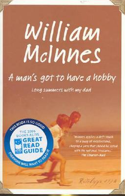 A Man's Got to Have a Hobby by William McInnes
