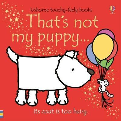 That's Not My Puppy by Fiona Watt