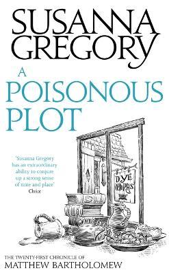 A Poisonous Plot by Susanna Gregory