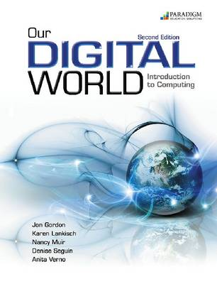 Our Digital World: Introduction to Computing by Jon Gordon
