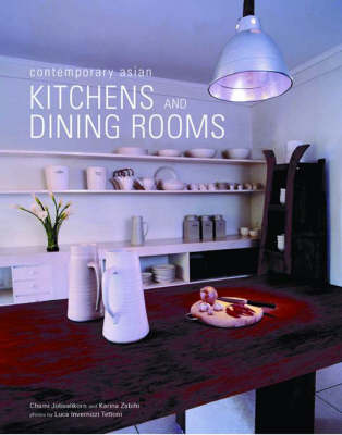 Contemporary Asian Kitchens and Dining Rooms by Chamsai Jotisalikorn