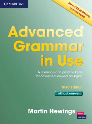 Advanced Grammar in Use Book without Answers by Martin Hewings