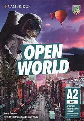 Open World Key Student's Book without Answers with Online Practice by Anna Cowper