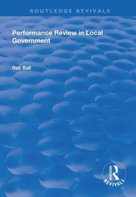 Performance Review in Local Government by Rob Ball