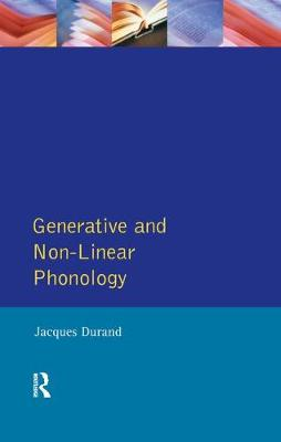 Generative and Non-Linear Phonology by Jacques Durand