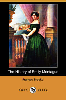 History of Emily Montague (Dodo Press) book