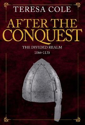 After the Conquest by Teresa Cole