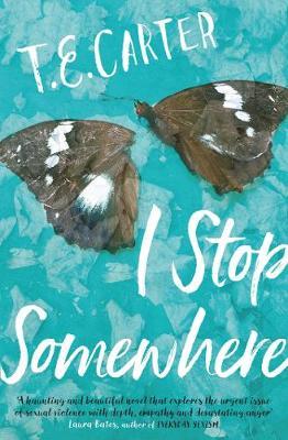 I Stop Somewhere by T.E. Carter