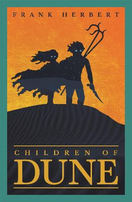 Children Of Dune: The Third Dune Novel by Frank Herbert