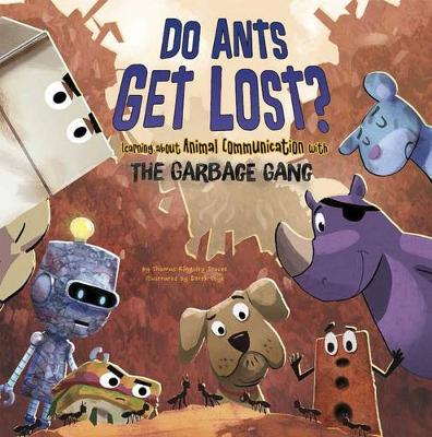 Do Ants Get Lost? by Thomas Kingsley Troupe