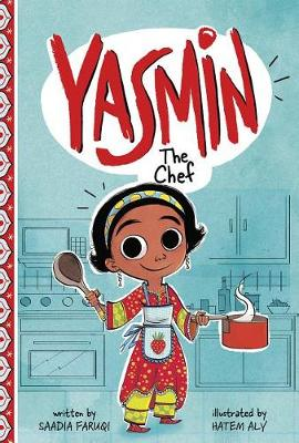 Yasmin the Chef by Saadia Faruqi