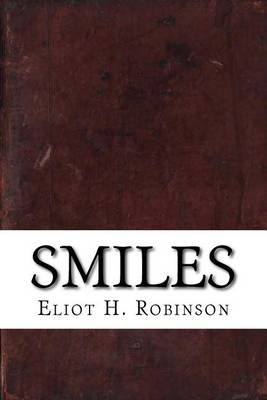 'Smiles' by Eliot H Robinson
