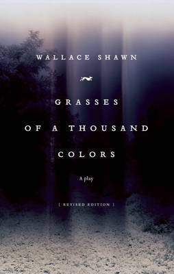 Grasses of a Thousand Colors by Wallace Shawn