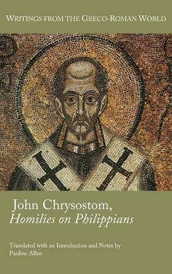 John Chrysostom, Homilies on Philippians by Pauline Allen