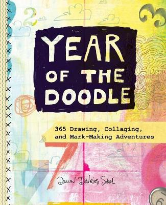 Year of the Doodle by Dawn DeVries Sokol
