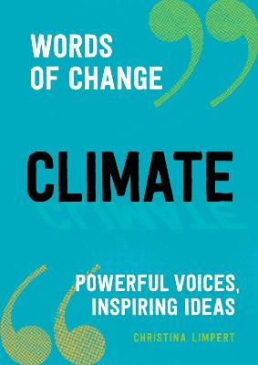 Climate: Powerful Voices, Inspiring Ideas book
