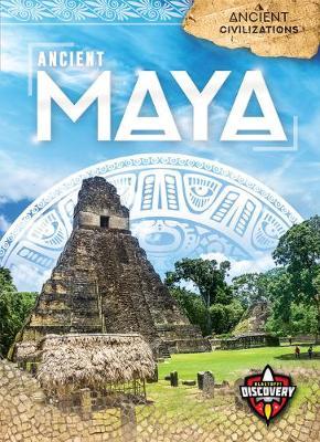 Ancient Maya by Sara Green