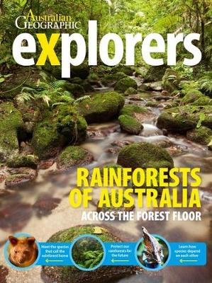 Explorers: Rainforests of Australia by Australian Geographic