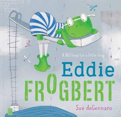 Eddie Frogbert Hb by Sue DeGennaro