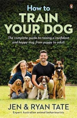 How to Train Your Dog by Jen Tate
