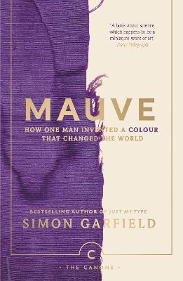 Mauve by Simon Garfield