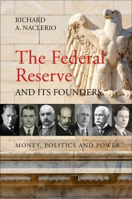 The Federal Reserve and its Founders book