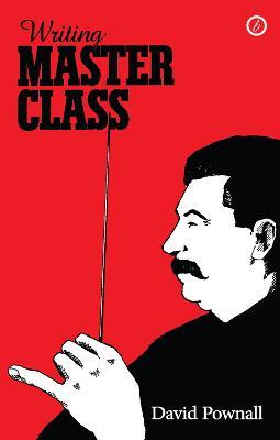 Writing Master Class by David Pownall
