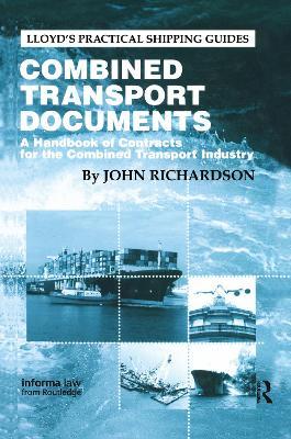 Combined Transport Documents by John Richardson