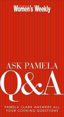 Ask Pamela Q and A by Pamela Clark