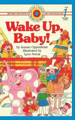 Wake Up, Baby!: Level 1 by Joanne Oppenheim