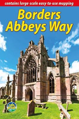 Borders Abbeys Way by Neil Mackay