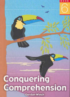 Conquering Comprehension by Gordon Winch