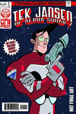 Stephen Colbert's Tek Jansen #1 by Stephen Colbert