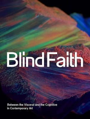 Blind Faith by Anna Schneider