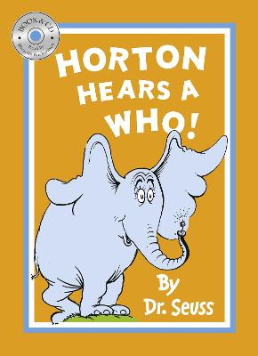 Horton Hears a Who by Dr. Seuss