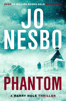 Phantom: Harry Hole 9 by Jo Nesbo