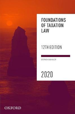 Foundations of Taxation Law 2020 by Stephen Barkoczy